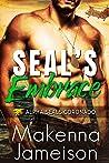 SEAL's Embrace (Alpha SEALs Coronado Book 2)