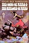 The Gods of Mars / The Warlord of Mars