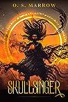 Skullsinger (The Soulslinger Chronicles #0.5)