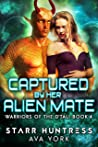 Captured by her Alien Mate (Warriors of the D'tali, #4)