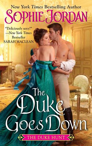 The Duke Goes Down (The Duke Hunt, #1)