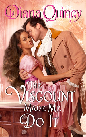 The Viscount Made Me Do It (Clandestine Affairs, #2)