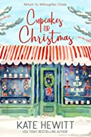 Cupcakes for Christmas (Return to Willoughby Close, #1)