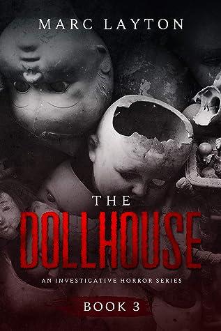The Dollhouse (An Investigative Horror Series Book 3)