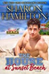 The House at Sunset Beach (Sunset SEALs #5)