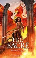 Feu Sacré (Sœurs de Sang, #2)
