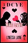 Mad Love by Lynessa Layne