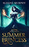 Summer Princess (Dark Fae Duet, #1)