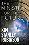 The Ministry Of The Future by Kim Stanley Robinson
