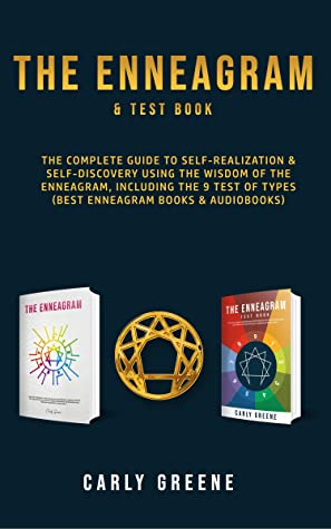 The Enneagram & Test Book: The Complete Guide to Self-Realization & Self-Discovery Using the Wisdom of the Enneagram, Including the 9 Test of Types (Best Enneagram Books & Audiobooks)