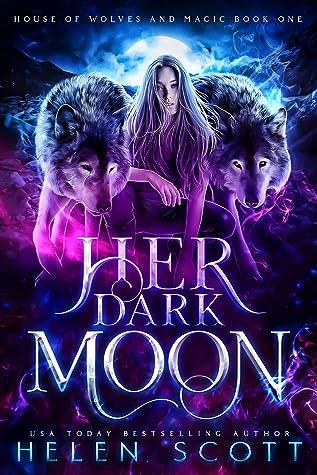 Her Dark Moon by Helen Scott