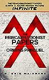 The Reincarnationist Papers - Origins Prequel (INFINITE Series)