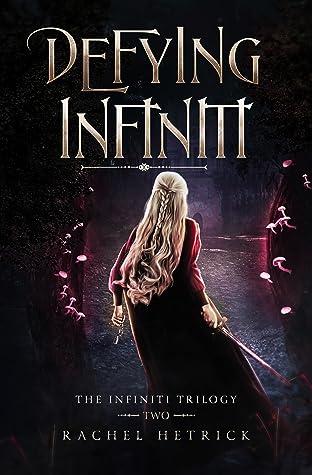 Defying Infiniti (The Infiniti Trilogy #2)