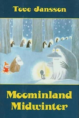 Moominland Midwinter (The Moomins, #6)