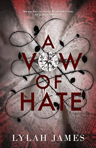 A Vow Of Hate