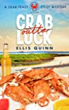 Crab Outta Luck: A Crab Feast Cozy Mystery (The Crab Feast Cozy Mysteries Book 1)