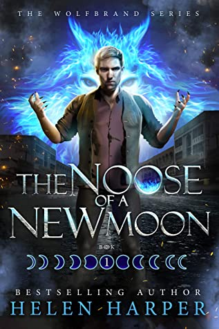 The Noose of a New Moon (Wolfbrand #1)