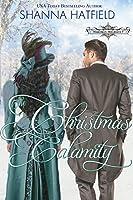 The Christmas Calamity (Hardman Holidays, #3)