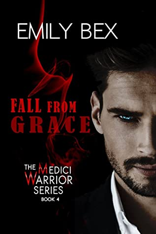 Fall from Grace (Medici Warrior, #4)