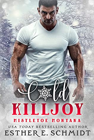 Cold Killjoy by Esther E Schmidt