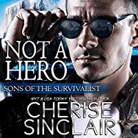 Not a Hero (Sons of the Survivalist, #1)