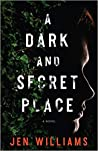 A Dark and Secret...