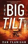 The Big Tilt (Peter O'Keefe Book 2)
