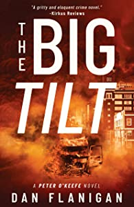 The Big Tilt (Peter O'Keefe Book 2)