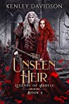 The Unseen Heir (Legends of Abreia #2)