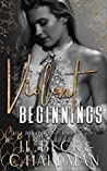Violent Beginnings by J.L. Beck