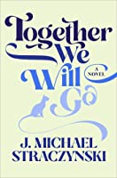 Together We Will Go