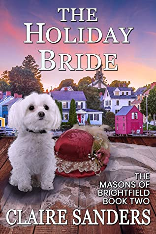 The Holiday Bride by Claire Sanders