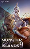 Monster Girl Islands 9 (Monster Girl Islands, #9)