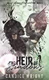 The Heir of Shadows (Underestimated, #4)