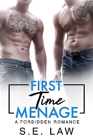 First Time Menage (Forbidden Fantasies #14)