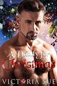 A Daddy for Christmas (Unexpected Daddies #2)