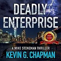 Deadly Enterprise (Mike Stoneman, #2)