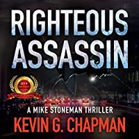 Righteous Assassin (Mike Stoneman, #1)