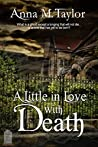 A Little in Love with Death (Haunted Harlem, #2)