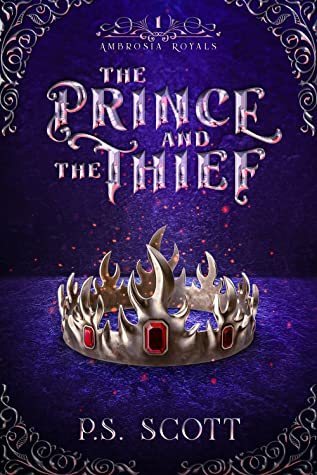 The Prince and the Thief (Ambrosia Royals, #1)