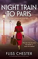 Night Train to Paris (A Fen Churche Mystery #2)