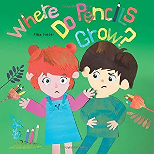 Where Do Pencils Grow: Story Picture Books about Breadfruit, Rubber Trees (The Talking Fish)