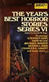 The Year's Best Horror Stories: Series VI
