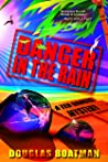 Danger in the Rain: A Ted Danger Mystery