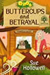 Buttercups and Betrayal (Treehouse Hotel Mysteries Book 3)