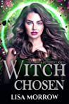 Witch Chosen (The Order of the Cursed,#1)