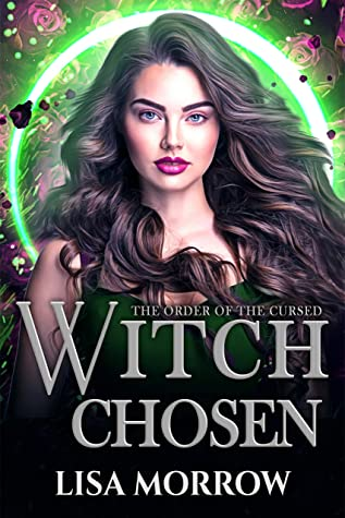 Witch Chosen by Lisa  Morrow