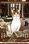 Hush-Hush (The Village Library Mysteries, #4)