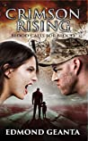 Crimson Rising: Vampire love, zombie decay and human betrayal (Blood Calls for Blood Book 2)