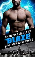 Blaze (Arch City Guardians #1)
